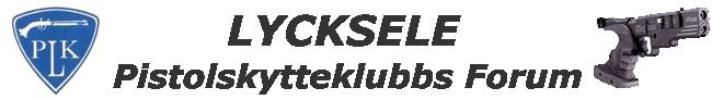 Lycksele Pistolskytteklubbs Forum